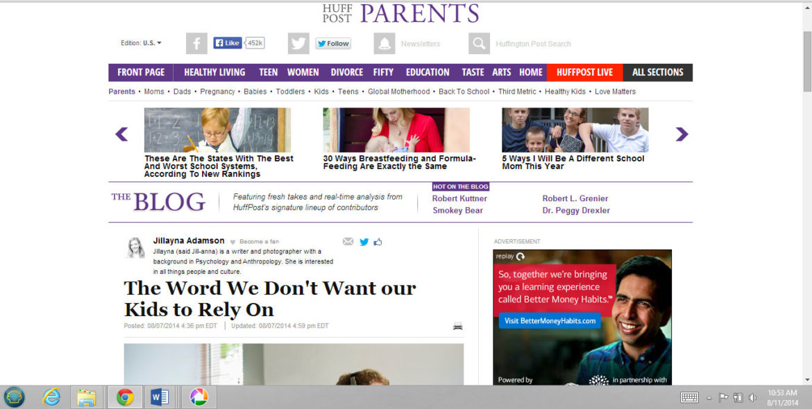 Now on Huffington Post: The Word we don't want our Kids to Rely On